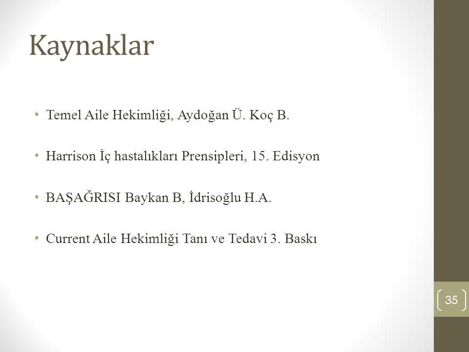 35 Kaynaklar Temel Aile Hekimliği, Aydoğan Ü.Koç B.