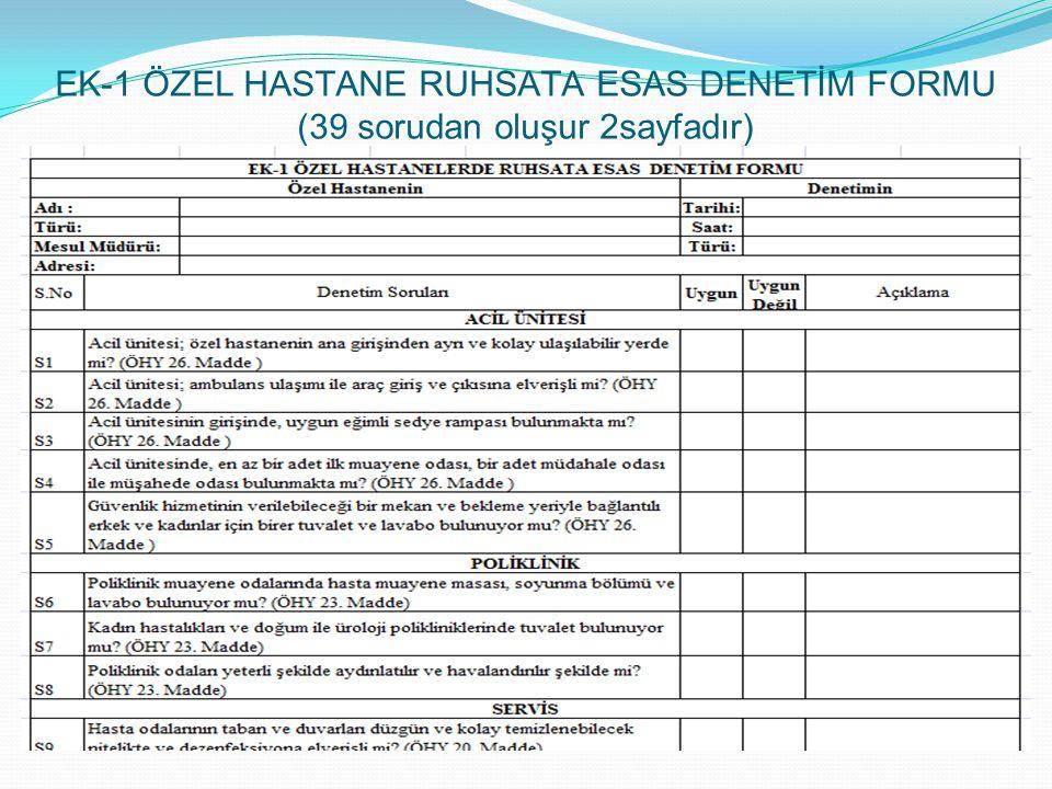 EK-1 ÖZEL HASTANE RUHSATA ESAS DENETİM FORMU (39 sorudan oluşur 2sayfadır)