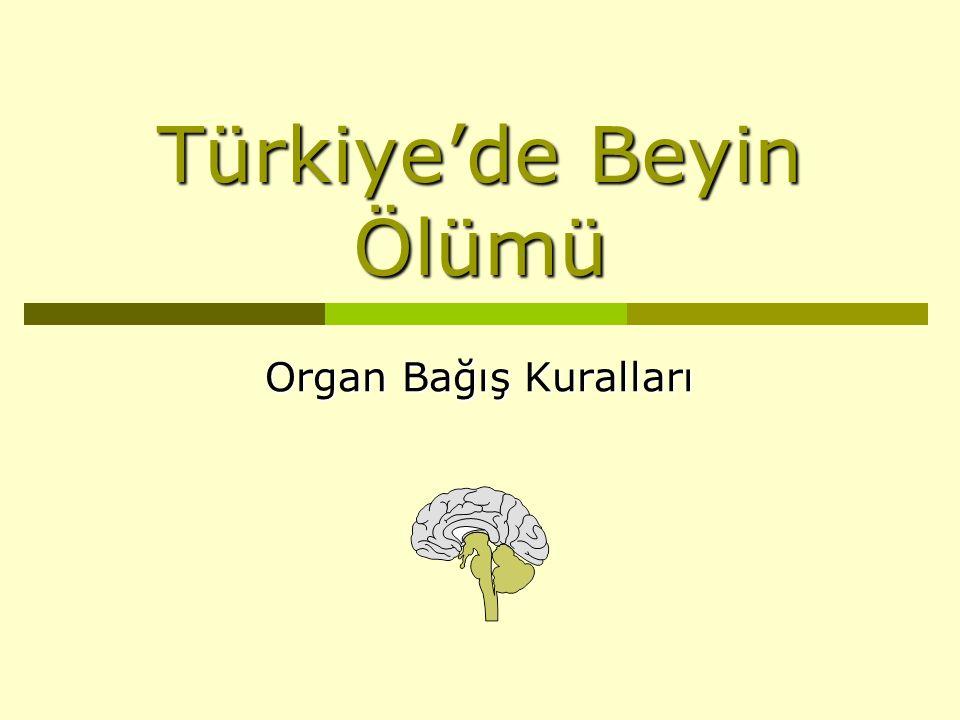 Türkiye'de Beyin Ölümü Organ Bağış Kuralları