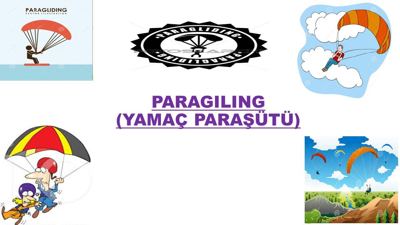 PARACHUTING (PARAŞUTLE ATLAMAK)