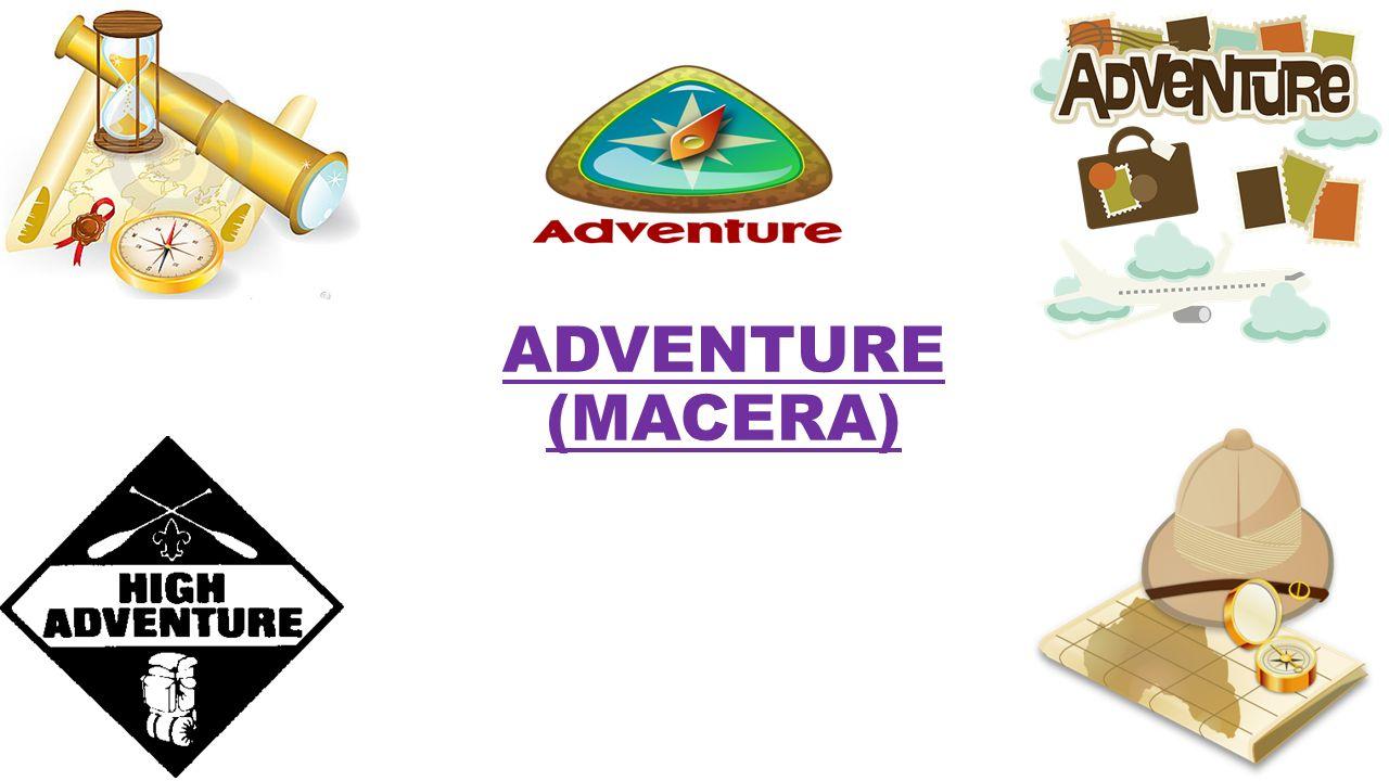 ADVENTURE (MACERA)