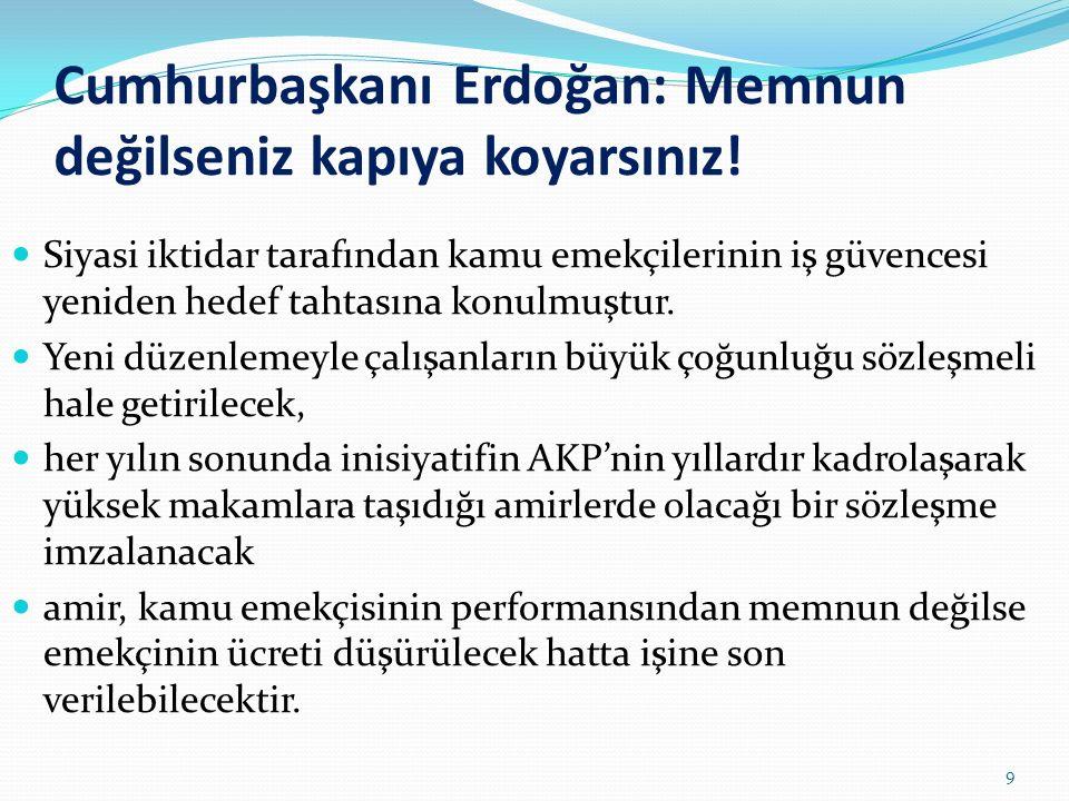 Cumhurbaşkanı Erdoğan: Memnun değilseniz kapıya koyarsınız.