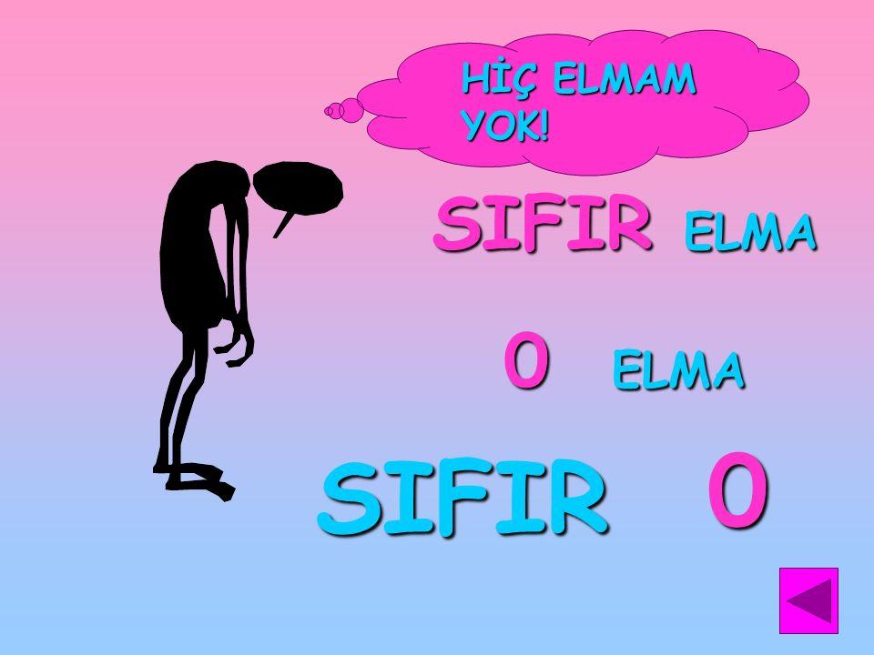 SIFIR ELMA 0 ELMA SIFIR HİÇ ELMAM YOK! 0