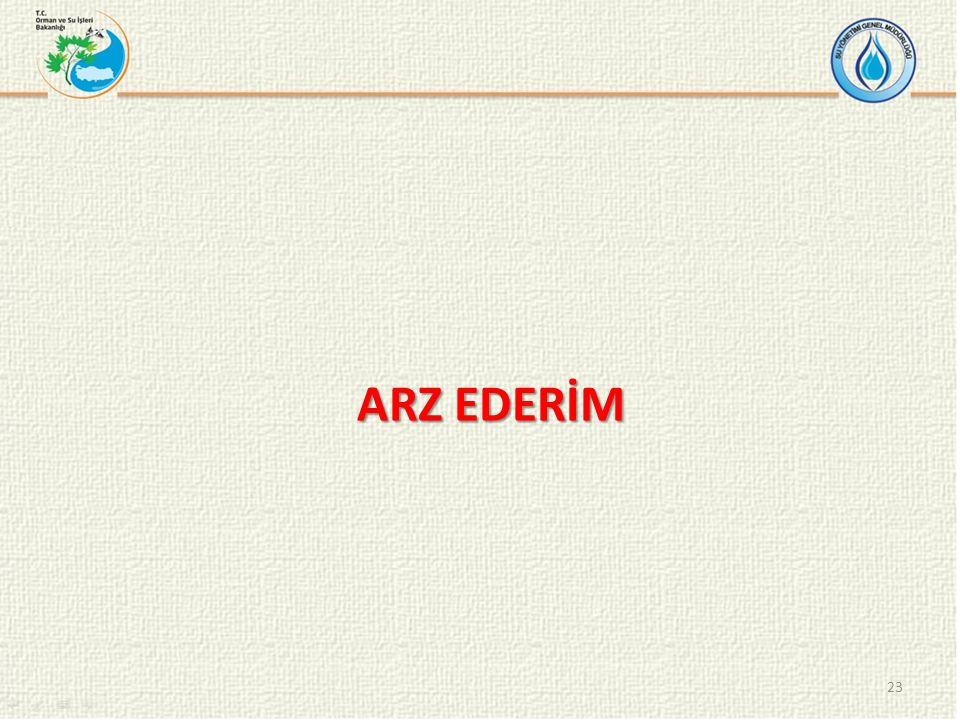 23 ARZ EDERİM