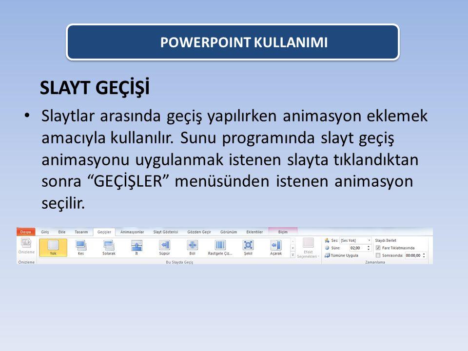POWERPOINT KULLANIMI KÖPRÜ EKLEME Kelimeler, şekiller, butonlar, resimler vb.