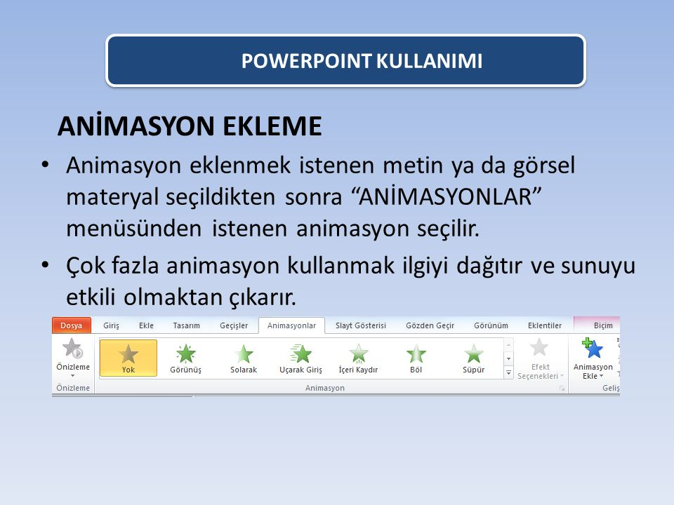 POWERPOINT KULLANIMI ANİMASYON EKLEME