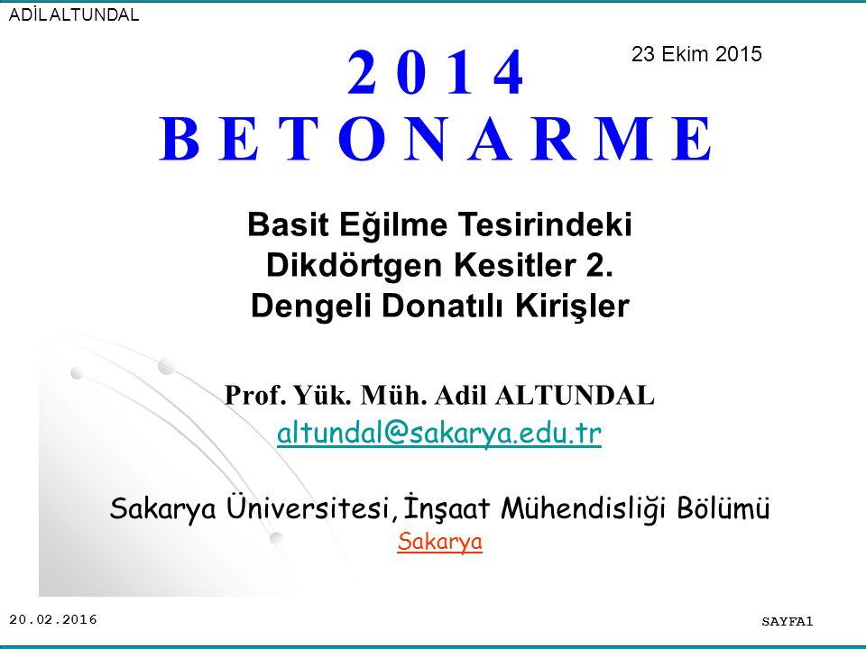 20.02.2016 B E T O N A R M E SAYFA1 ADİL ALTUNDAL Prof.