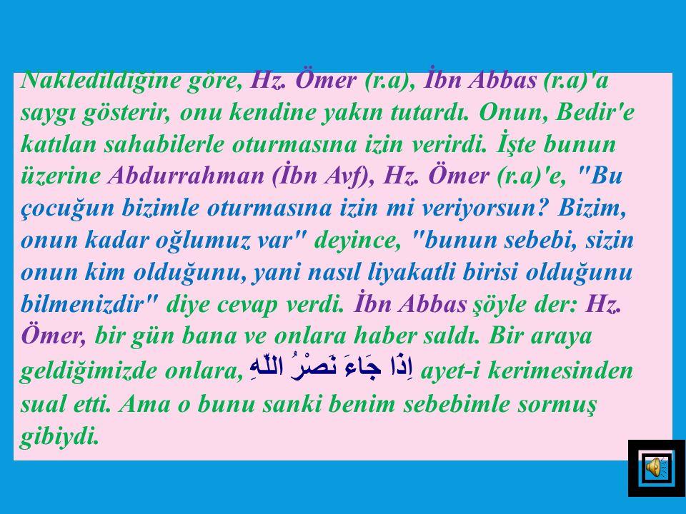 SÛRENİN VEFATI NEBEVİYEYİ HABER VERMESİ Sahabe-i kiram, bu sûrenin, Hz. Peygamber (s.a.v)'in vefatının yaklaşmış olduğuna delalet ettiği hususunda itt