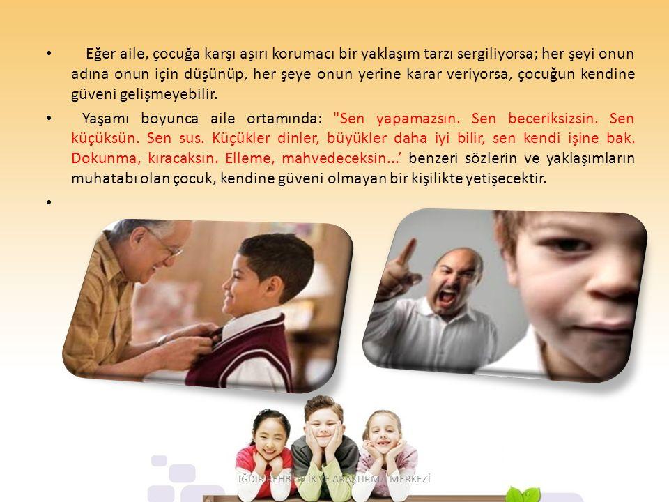 Aile, Çocuğun yaptıklarını yetersiz görmek yerine; yapılanları takdir etmeli, yapılması gerekenleri ise yeni hedefler olarak önüne koymalıdır.