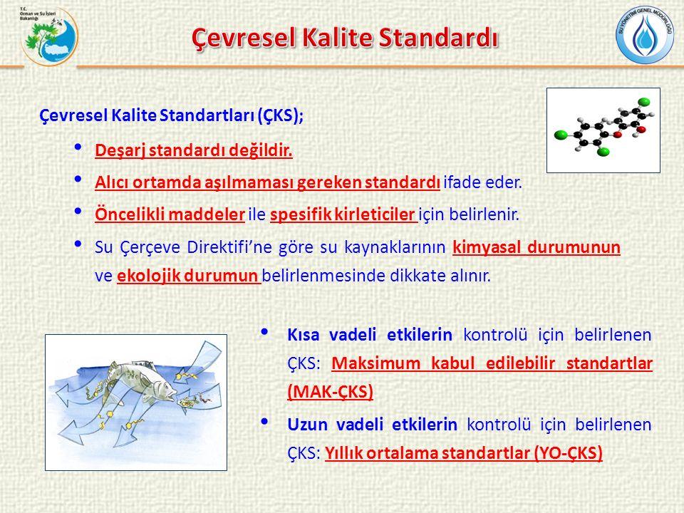 Çevresel Kalite Standartları (ÇKS); Deşarj standardı değildir. Alıcı ortamda aşılmaması gereken standardı ifade eder. Öncelikli maddeler ile spesifik