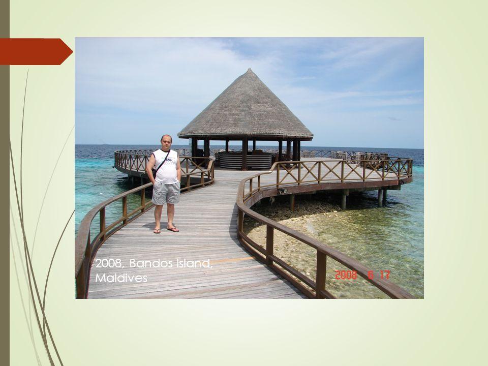 2008, Bandos Island, Maldives