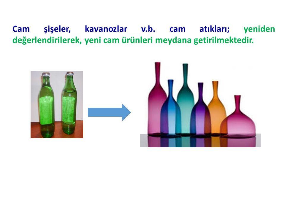 Cam şişeler, kavanozlar v.b.