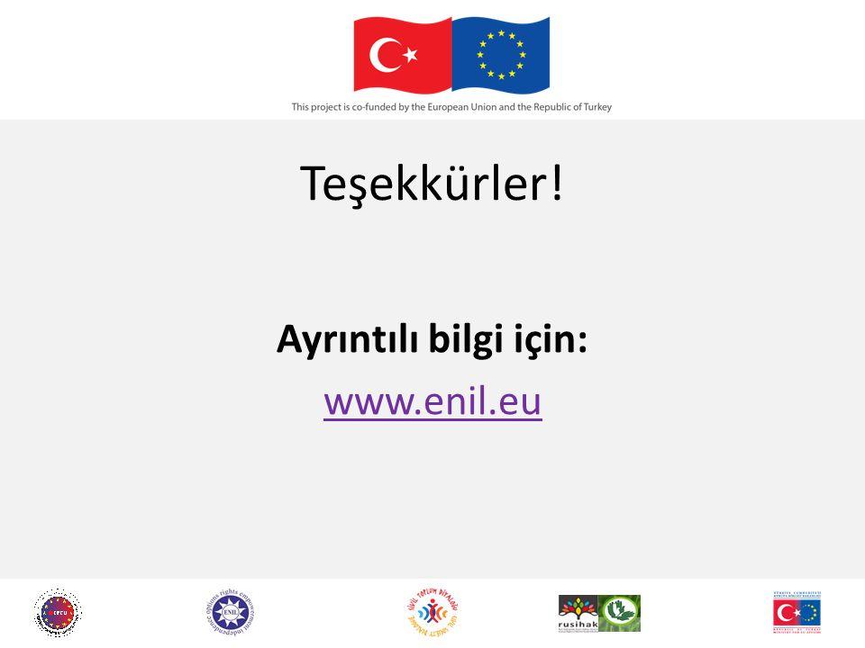 Teşekkürler! Ayrıntılı bilgi için: www.enil.eu