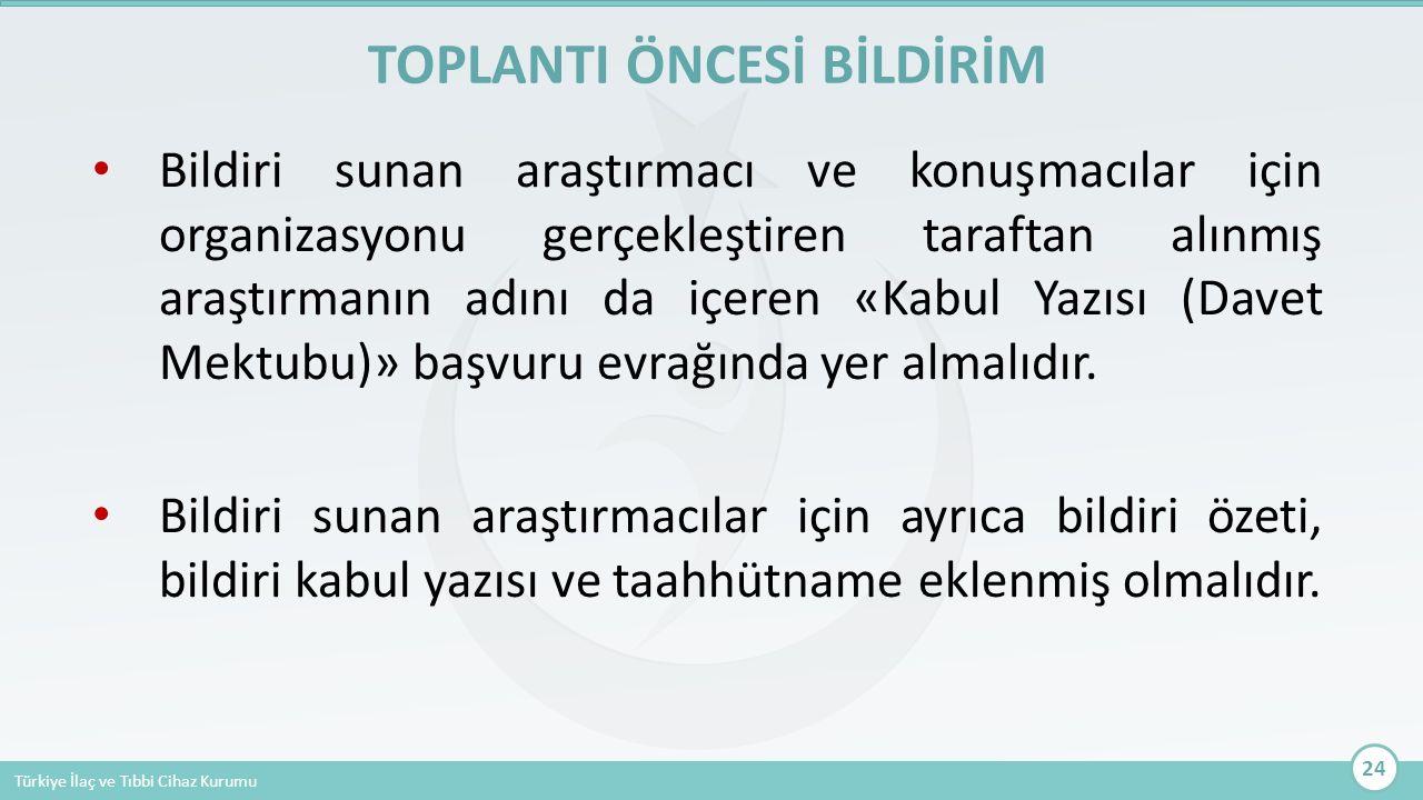 Türkiye İlaç ve Tıbbi Cihaz Kurumu Bildiri sunan araştırmacı ve konuşmacılar için organizasyonu gerçekleştiren taraftan alınmış araştırmanın adını da