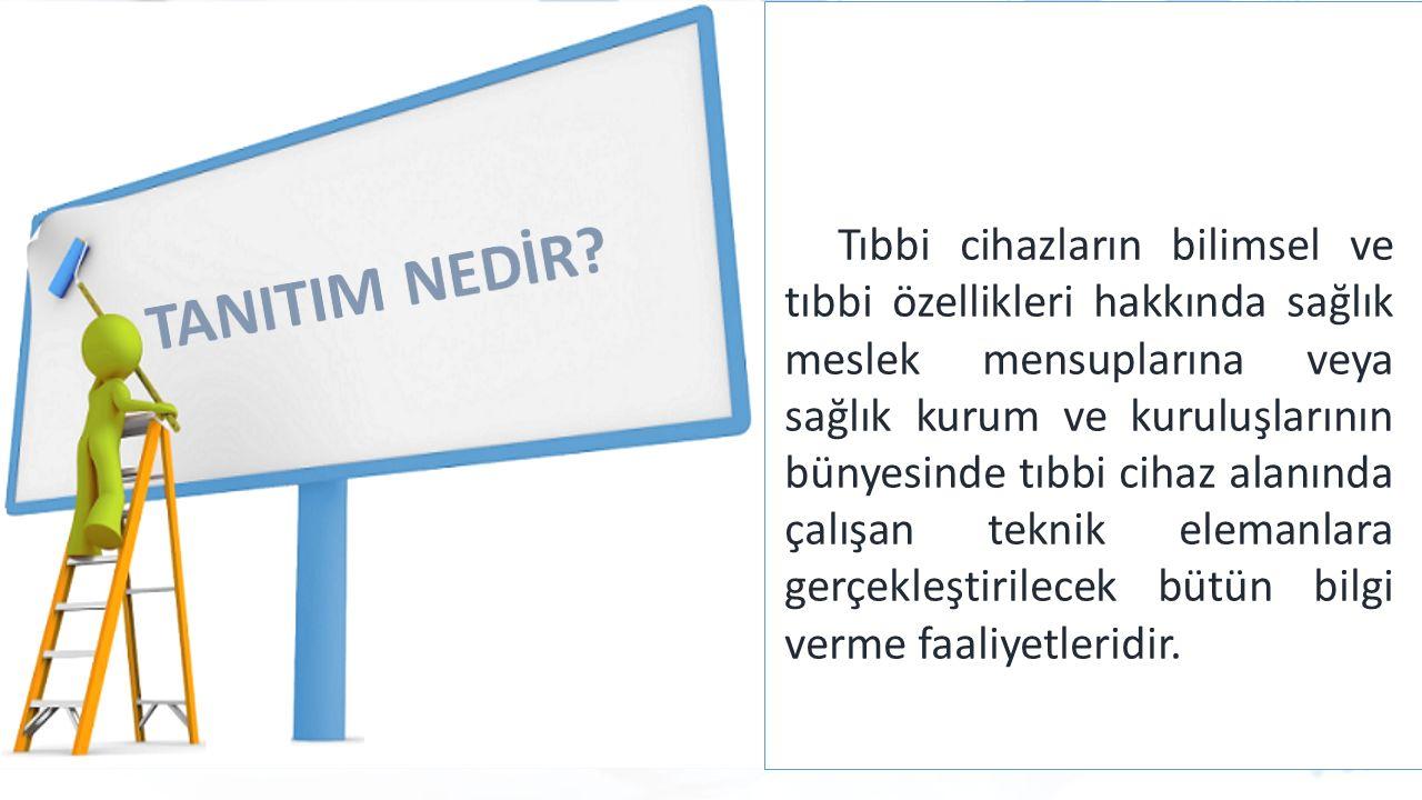 Türkiye İlaç ve Tıbbi Cihaz Kurumu Kimlere Yapılır.