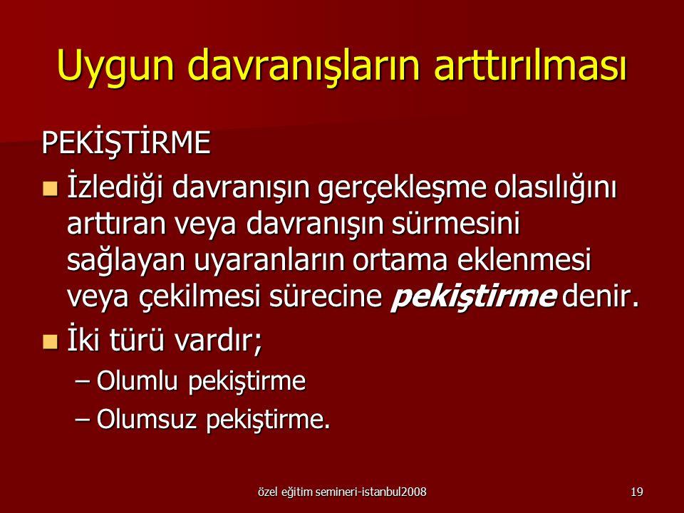 özel eğitim semineri-istanbul200818 ABC Kayıtlarında birden çok sayıda hedef davranış belirlendiyse ve bu davranışlar üzerinde aynı anda çalışılamıyor
