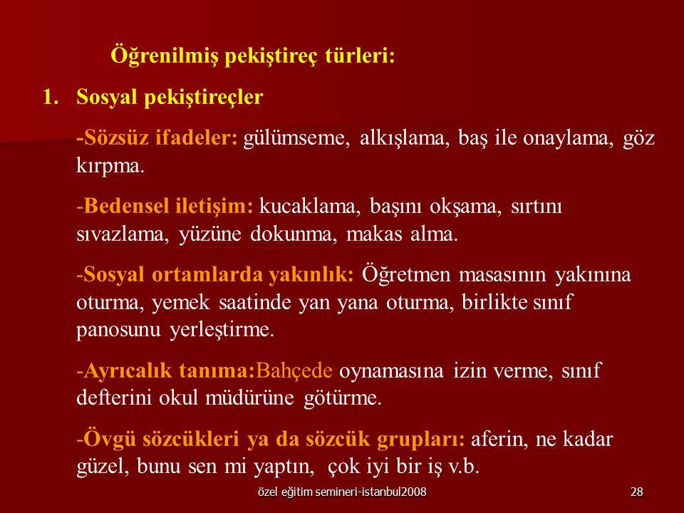 özel eğitim semineri-istanbul200827 Yararları ve sınırlılıkları Yarar: Ulaşılması ve uygulanması her zaman her yerde kolaydır. Kolayca çeşitlendirileb