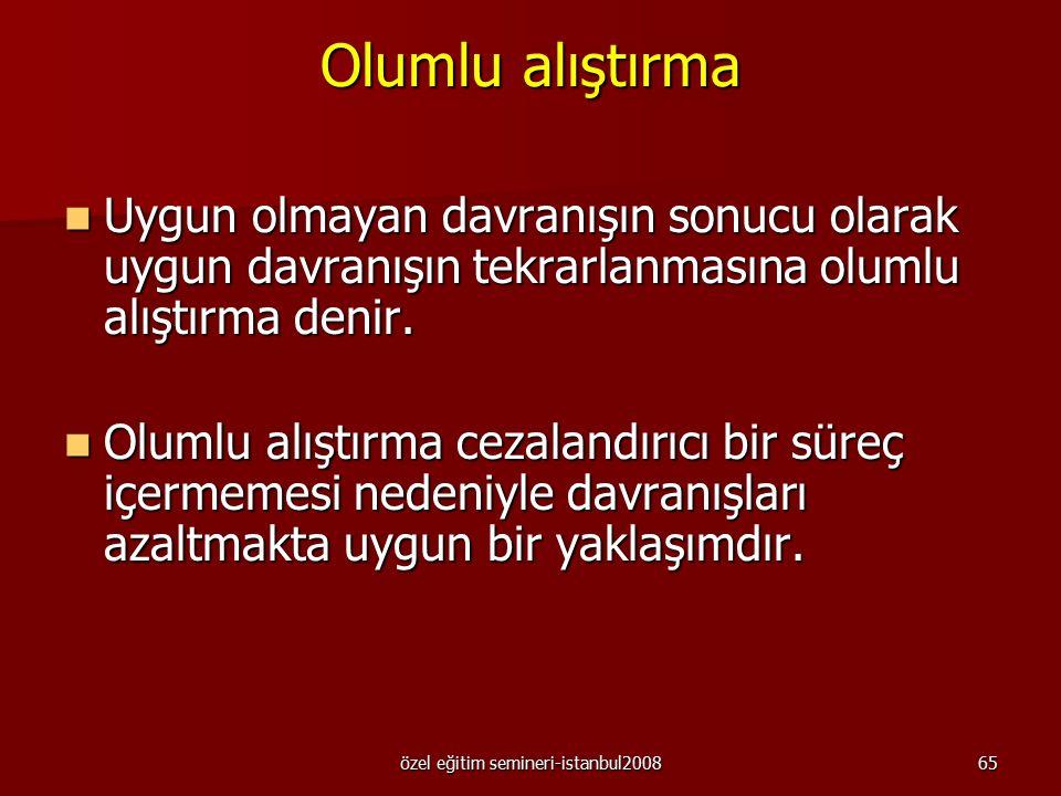 özel eğitim semineri-istanbul200864 devam Onarıcı aşırı düzeltme, amaçsız ya da kazaen gerçekleşen durumlarda kesinlikle kullanılmaz.
