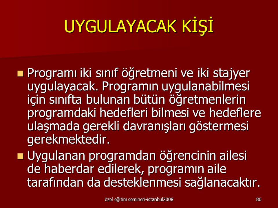özel eğitim semineri-istanbul200879 KAYIT TUTMA Veri toplama yöntemi : Anlık zaman örneklemi kayıt formu