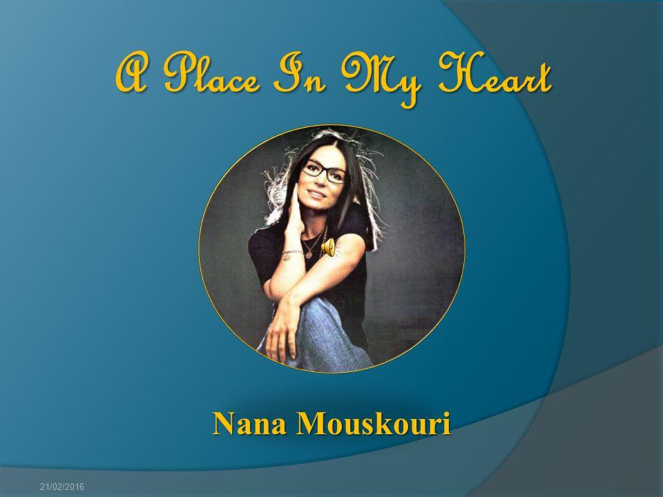 A Place In My Heart Nana Mouskouri 21/02/2016
