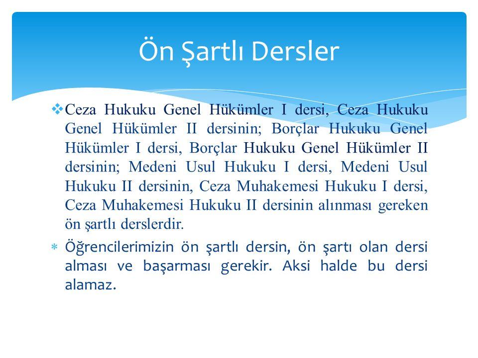  Bir öğrencinin haftalık alabileceği derslerin kredi saati miktarı, ortak zorunlu dersler (Türk Dili, İnkılap Tarihi, Yabancı Dil) hariç 32 kredi saati geçemez.
