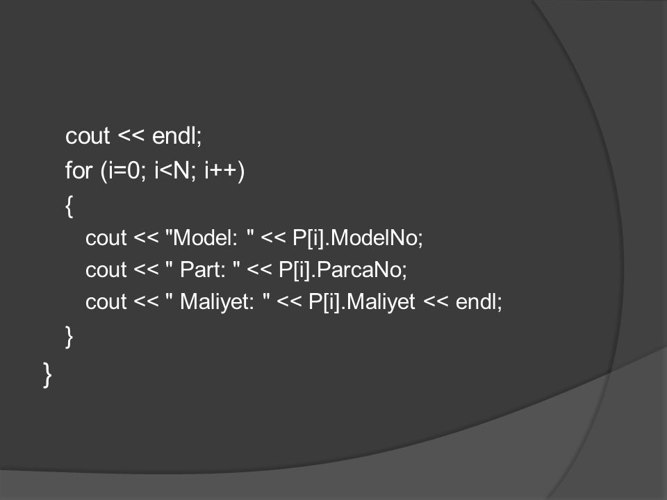 cout << endl; for (i=0; i<N; i++) { cout <<