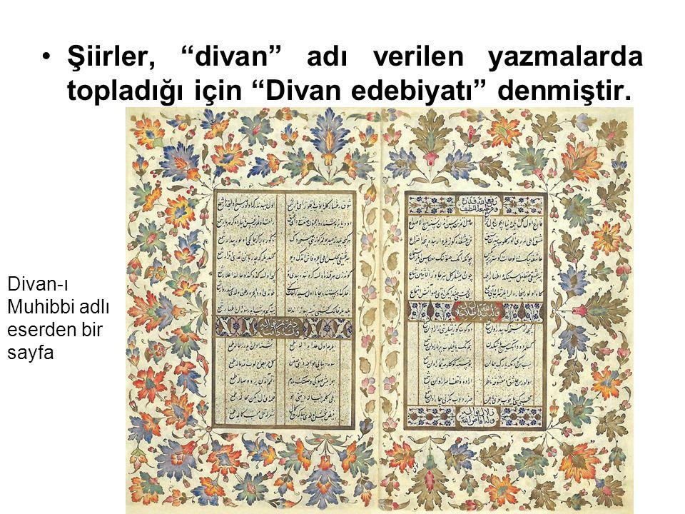 """Şiirler, """"divan"""" adı verilen yazmalarda topladığı için """"Divan edebiyatı"""" denmiştir. Divan-ı Muhibbi adlı eserden bir sayfa"""