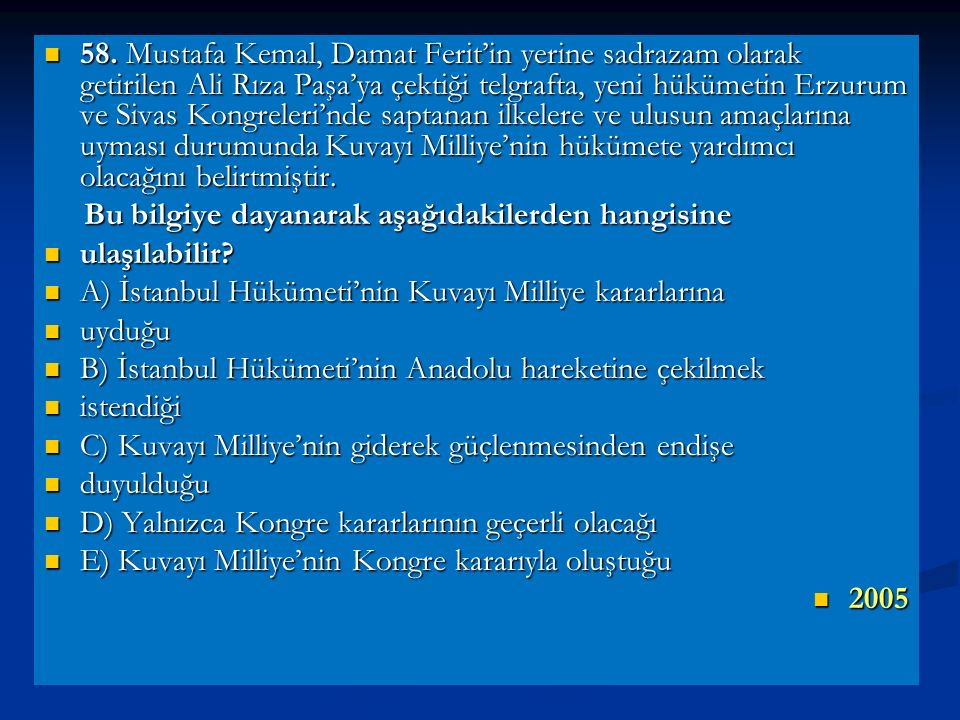Anadolu'ya sözünü geçiremeyen Damat Ferit Hükümeti daha fazla dayanamayarak istifa etmiş, yerine Ali Rıza kabinesi kurulmuştur. Anadolu'ya sözünü geçi