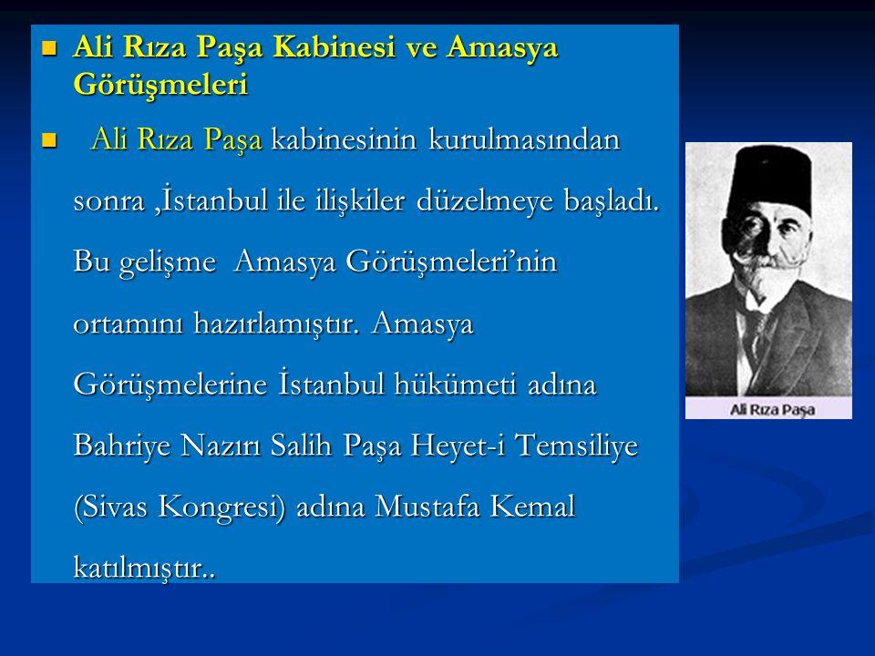 58. Mustafa Kemal, Damat Ferit'in yerine sadrazam olarak getirilen Ali Rıza Paşa'ya çektiği telgrafta, yeni hükümetin Erzurum ve Sivas Kongreleri'nde