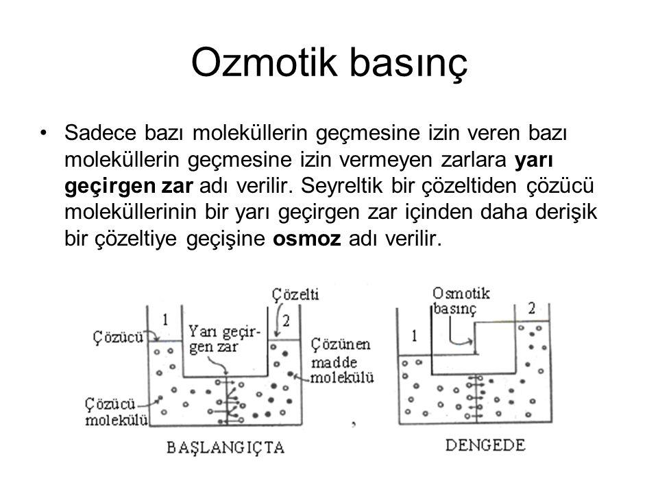 Ozmotik basınç Sadece bazı moleküllerin geçmesine izin veren bazı moleküllerin geçmesine izin vermeyen zarlara yarı geçirgen zar adı verilir. Seyrelti