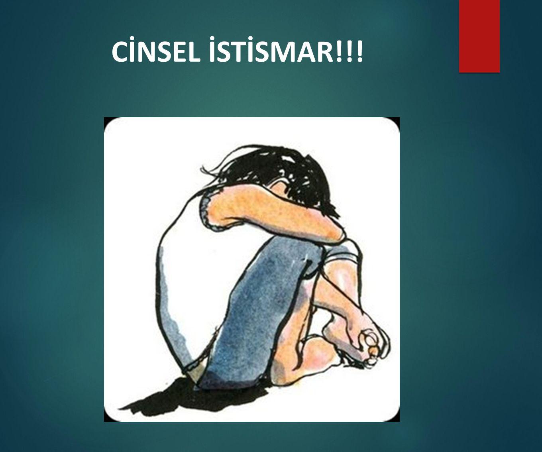 CİNSEL İSTİSMAR!!!