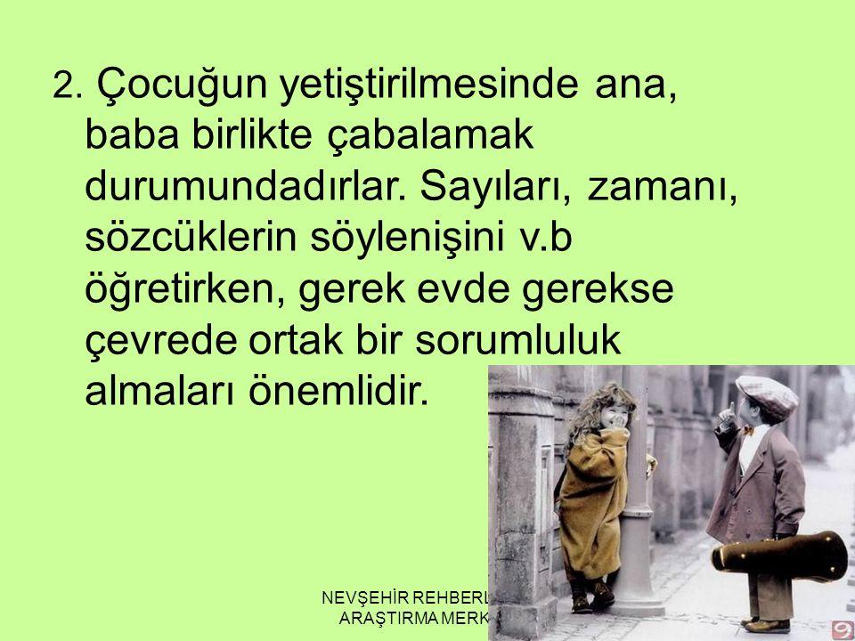 NEVŞEHİR REHBERLİK VE ARAŞTIRMA MERKEZİ 2.