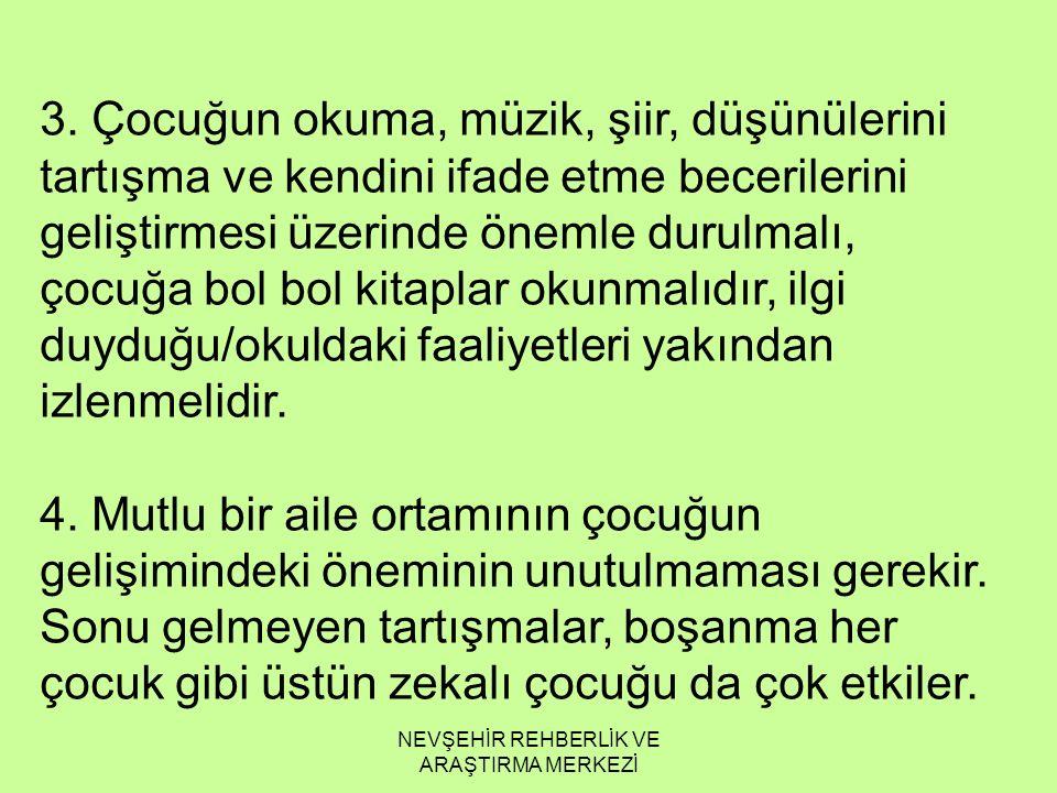 NEVŞEHİR REHBERLİK VE ARAŞTIRMA MERKEZİ 3.