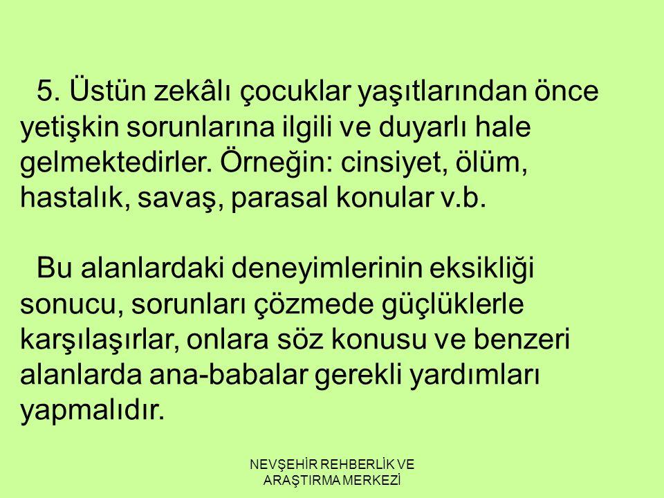 NEVŞEHİR REHBERLİK VE ARAŞTIRMA MERKEZİ 5.