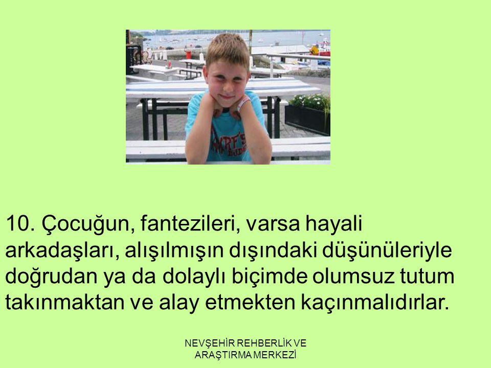 NEVŞEHİR REHBERLİK VE ARAŞTIRMA MERKEZİ 10.