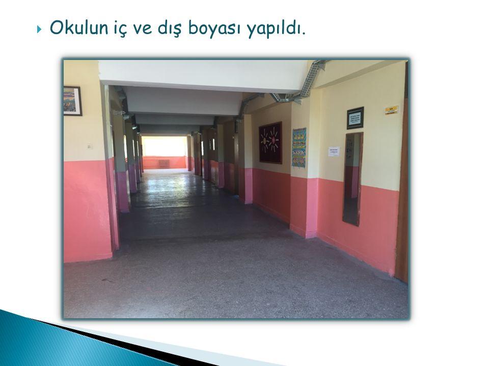  Okulun iç ve dış boyası yapıldı.