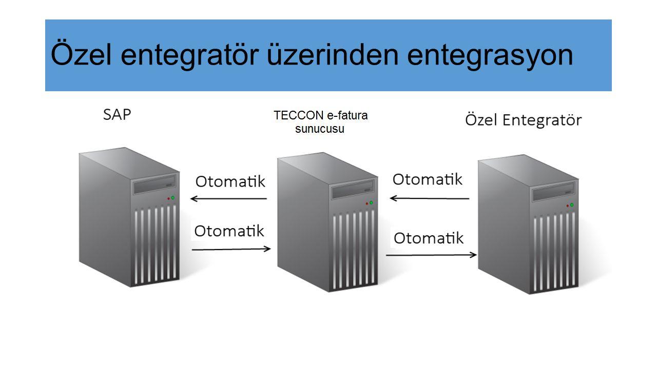 Gelen Fatura(Ek Özellikler) Gelen fatura SAP sistemine aktarılır.