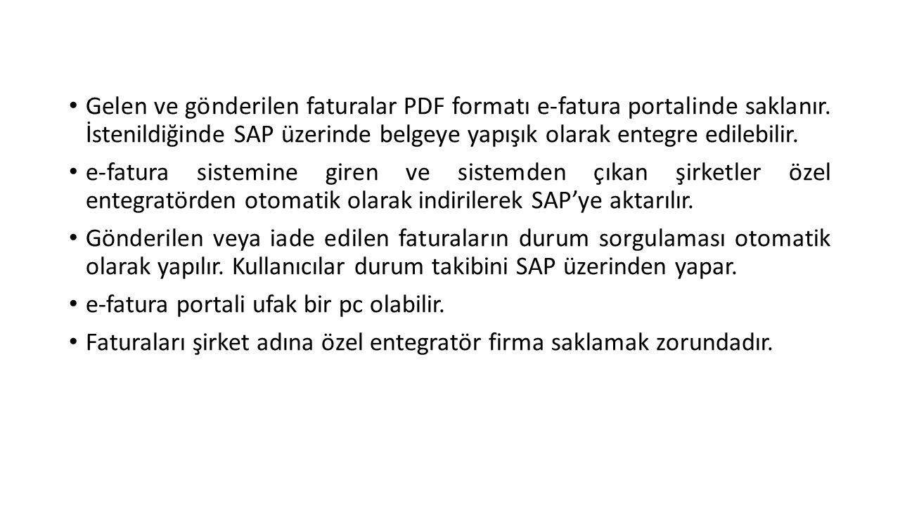 Gelen ve gönderilen faturalar PDF formatı e-fatura portalinde saklanır.