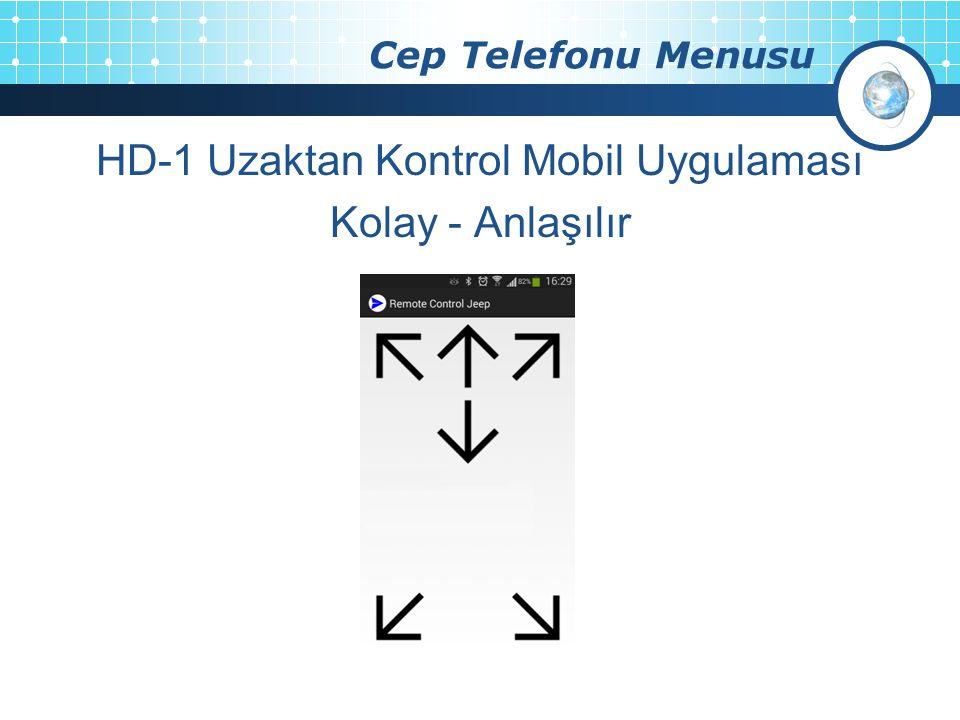 Cep Telefonu Menusu HD-1 Uzaktan Kontrol Mobil Uygulaması Kolay - Anlaşılır