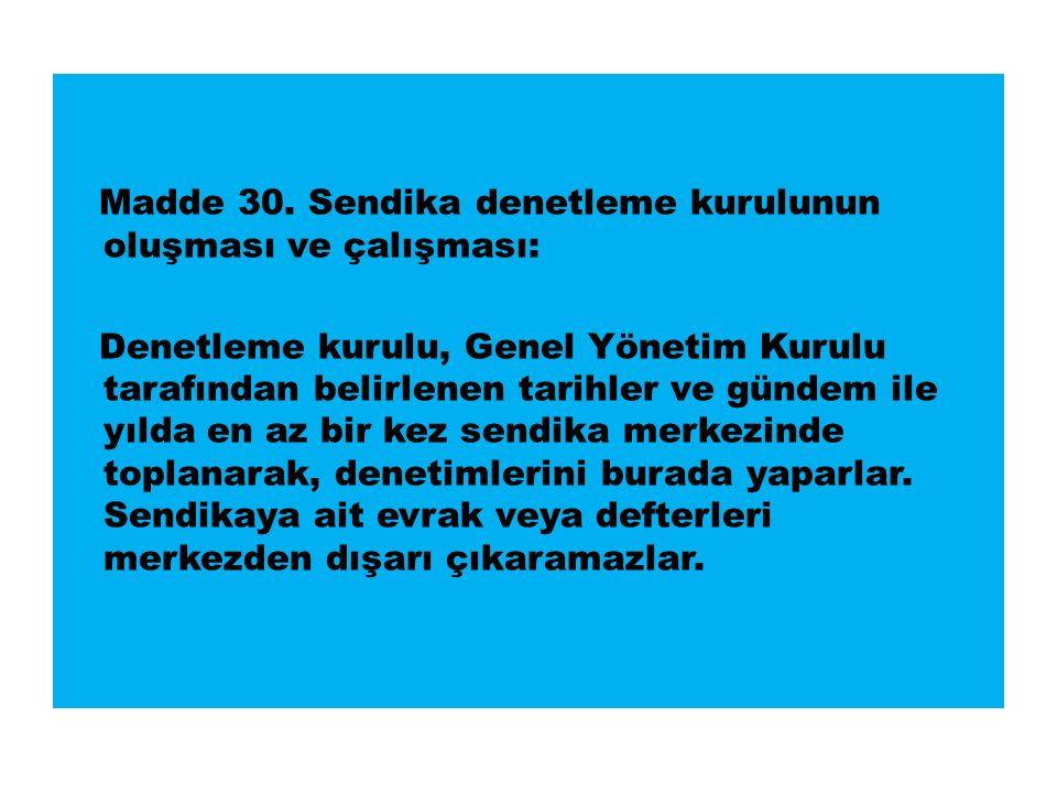 Madde 30.