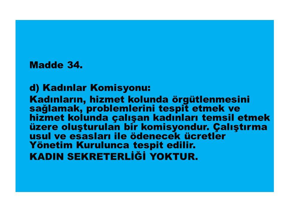 Madde 34.