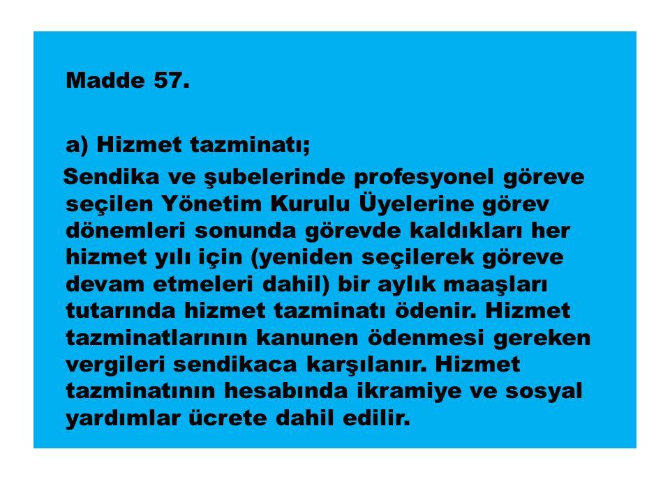 Madde 57.