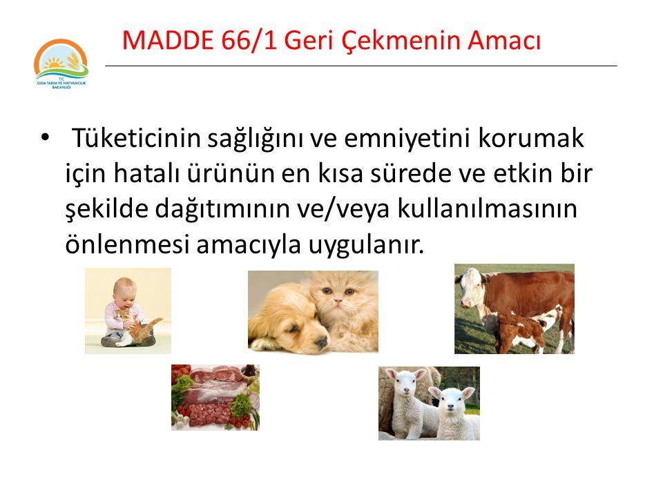 MADDE 66/2 Geri Çekmenin Amacı GERİ ÇEKME VE TOPLATMA ya da