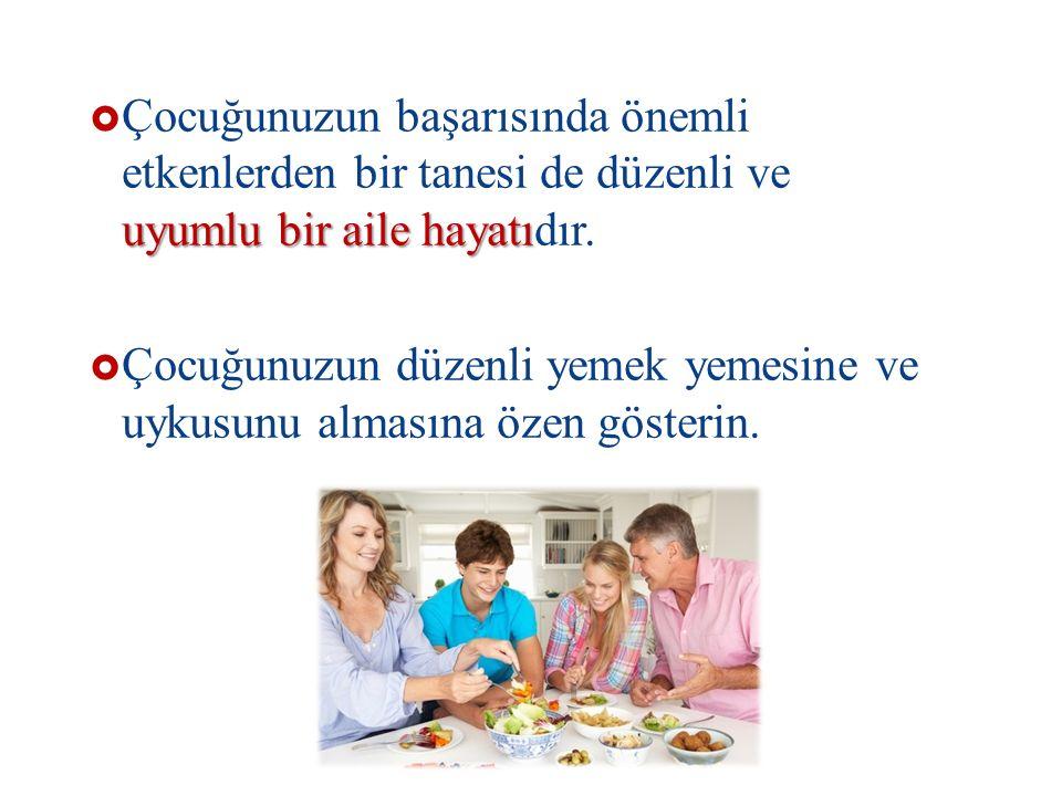 uyumlu bir aile hayatı  Çocuğunuzun başarısında önemli etkenlerden bir tanesi de düzenli ve uyumlu bir aile hayatıdır.