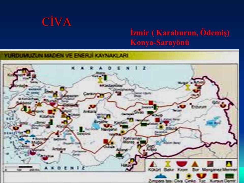 CİVA İzmir ( Karaburun, Ödemiş) Konya-Sarayönü