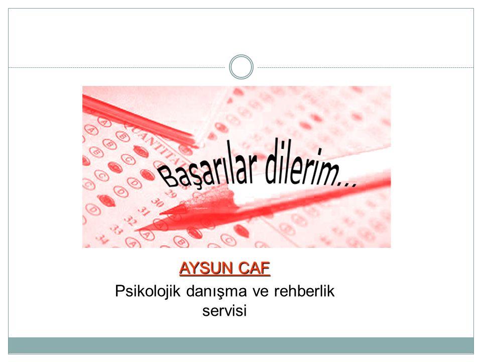 AYSUN CAF Psikolojik danışma ve rehberlik servisi