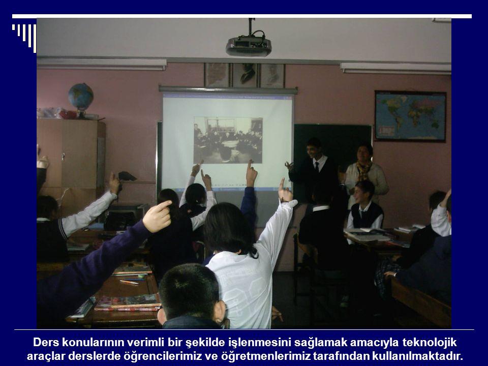 Ders konularının verimli bir şekilde işlenmesini sağlamak amacıyla teknolojik araçlar derslerde öğrencilerimiz ve öğretmenlerimiz tarafından kullanılmaktadır.