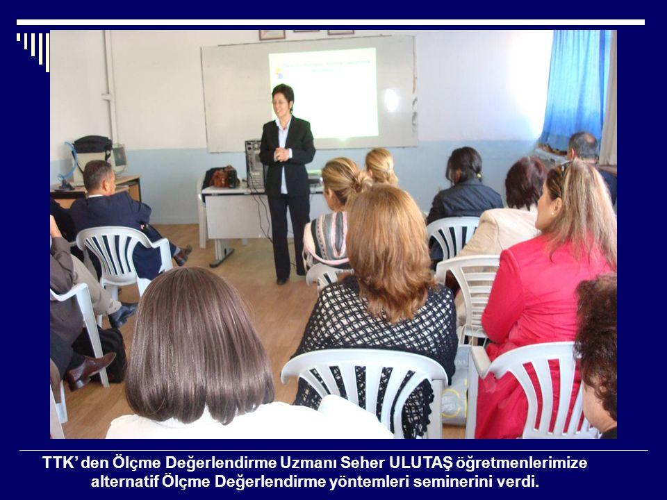 TTK' den Ölçme Değerlendirme Uzmanı Seher ULUTAŞ öğretmenlerimize alternatif Ölçme Değerlendirme yöntemleri seminerini verdi.