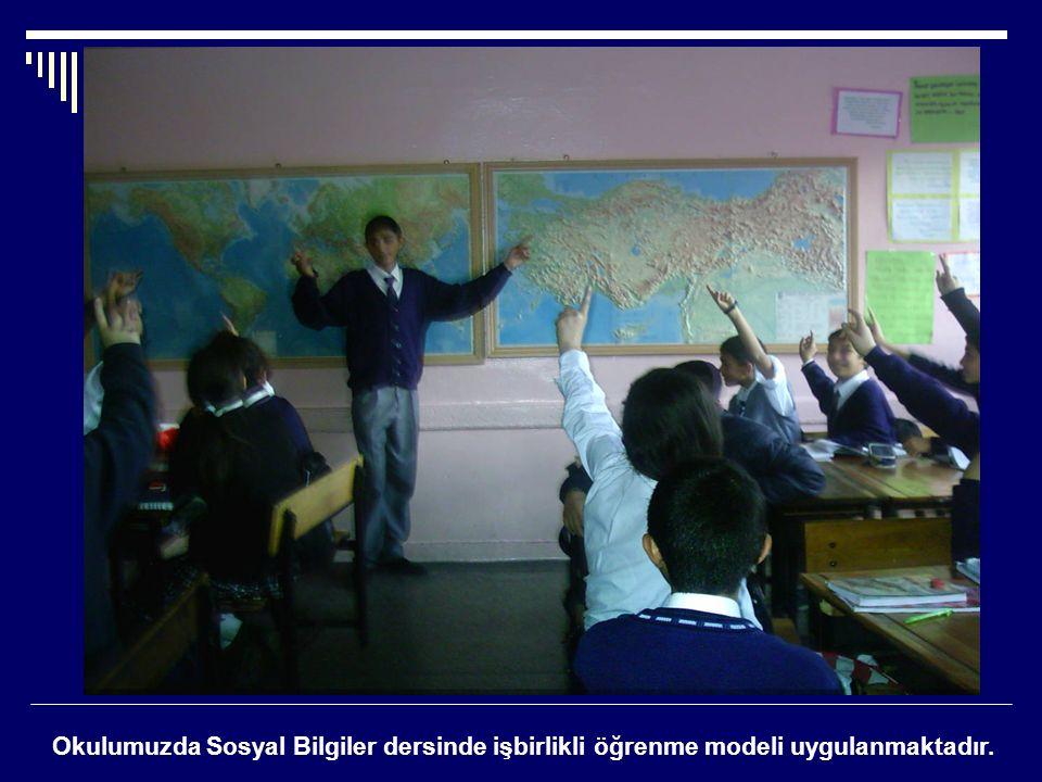 Okulumuzda Sosyal Bilgiler dersinde işbirlikli öğrenme modeli uygulanmaktadır.
