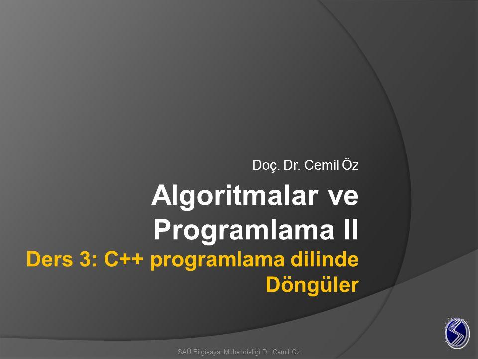 for( j=0, alpha=100; j<50; j++, beta-- ) { // body of loop } Artırım ifaeleri (,) ile ayrılır.